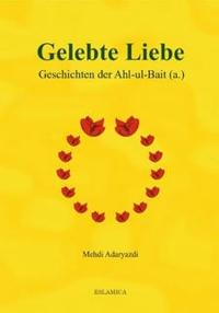 Gelebte Liebe Ahl-ul-Bait